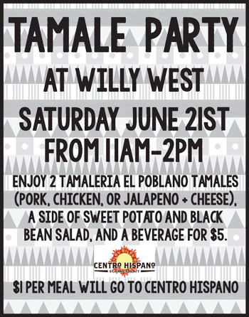 Tamale Party at Willy West